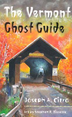 The Vermont Ghost Guide (Paperback)