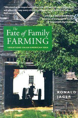 The Fate of Family Farming (Paperback)