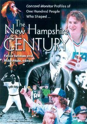 The New Hampshire Century (Paperback)