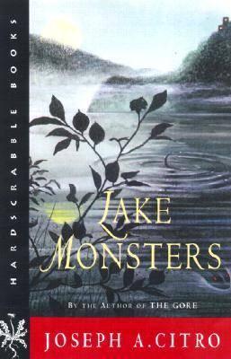 Lake Monsters - Hardscrabble Books (Paperback)