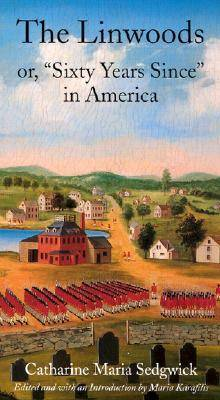 """The Linwoods: Or, """"Sixty Years since"""" in America (Paperback)"""