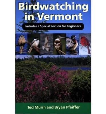 Birdwatching in Vermont (Paperback)