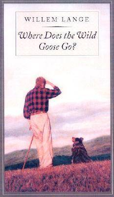 Where Does the Wild Goose Go? (Paperback)
