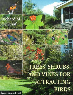 Trees, Shrubs, and Vines for Attracting Birds (Paperback)