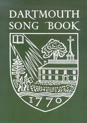 Dartmouth Song Book (Paperback)