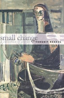 Small Change: A Collection of Stories - Tauber Institute S. (Hardback)