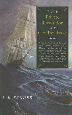 The Private Revolution of Geoffrey Frost (Paperback)
