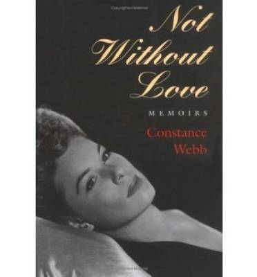 Not without Love: Memoirs (Hardback)