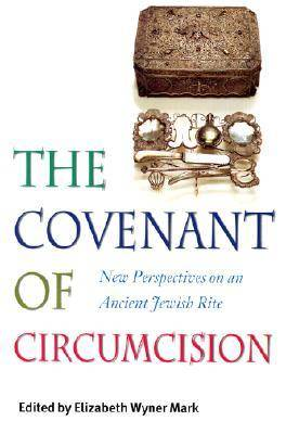 The Covenant of Circumcision (Paperback)
