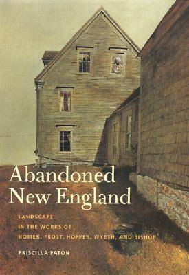 Abandoned New England (Hardback)