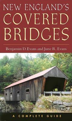 New England's Covered Bridges: A Complete Guide (Paperback)
