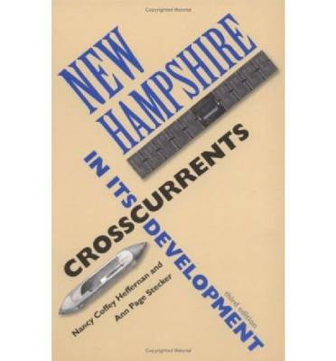New Hampshire: Crosscurrents in Its Development (Paperback)
