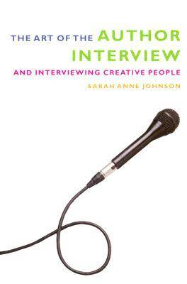 The Art of the Author Interview (Paperback)