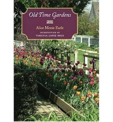 Old Time Gardens (Paperback)