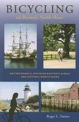 Bicycling on Boston's North Shore (Paperback)