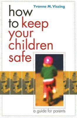 How to Keep Your Children Safe (Paperback)
