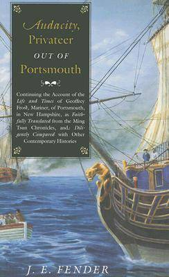 Audacity, Privateer Out of Portsmouth (Paperback)