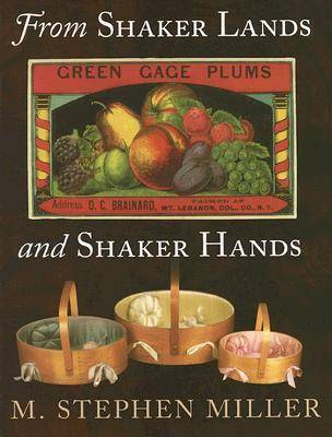 From Shaker Lands and Shaker Hands (Paperback)