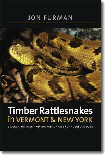 Timber Rattlesnakes in Vermont & New York (Paperback)