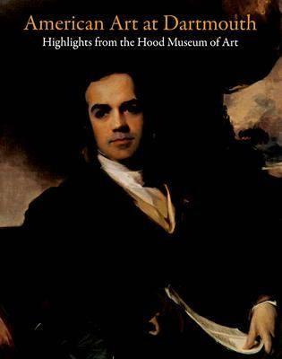 American Art at Dartmouth (Paperback)