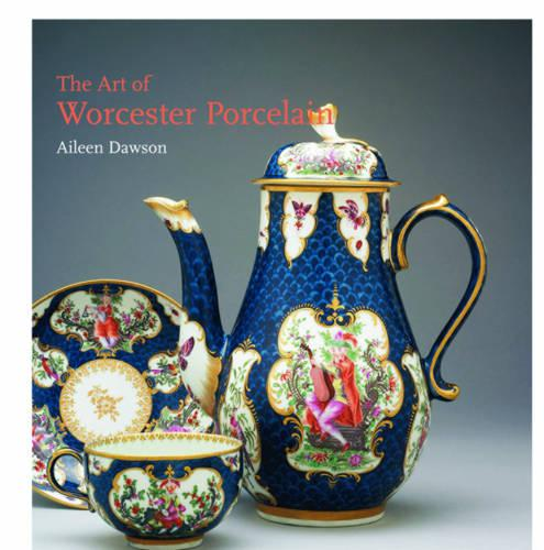 The Art of Worcester Porcelain, 1751-1788: Masterpieces from the British Museum Collection (Hardback)