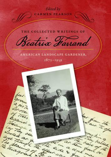 The Collected Writings of Beatrix Farrand (Hardback)