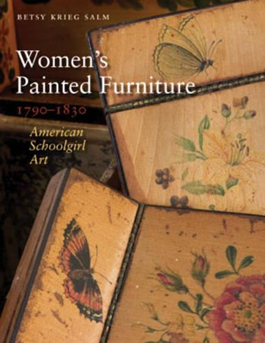 Women's Painted Furniture, 1790-1830 (Hardback)