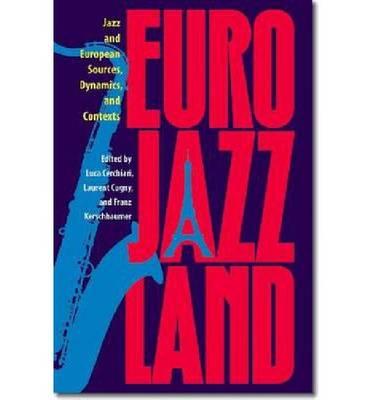 Eurojazzland (Hardback)