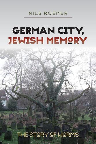 German City, Jewish Memory (Paperback)