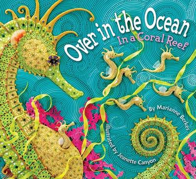 Over in the Ocean: In a Coral Reef (Paperback)