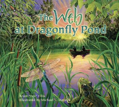 The Web at Dragonfly Pond (Paperback)