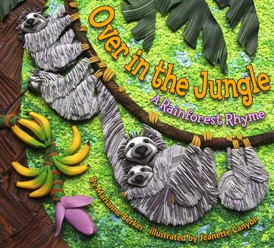 Over in the Jungle: A Rainforest Rhyme (Paperback)