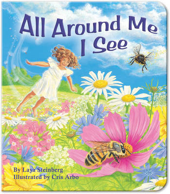 All Around Me I See (Board book)