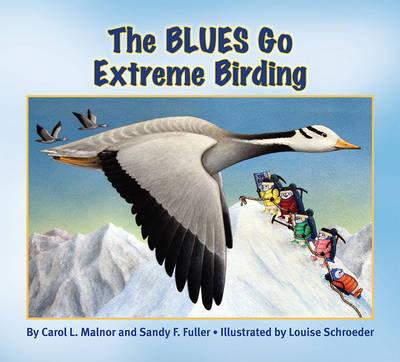 Blues Go Extreme Birding (Paperback)