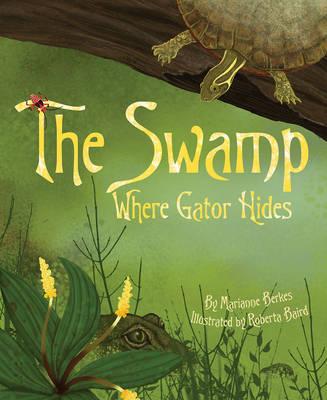 Swamp Where Gator Hides (Hardback)