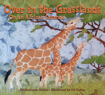 Over in the Grasslands: On an African Savanna (Paperback)