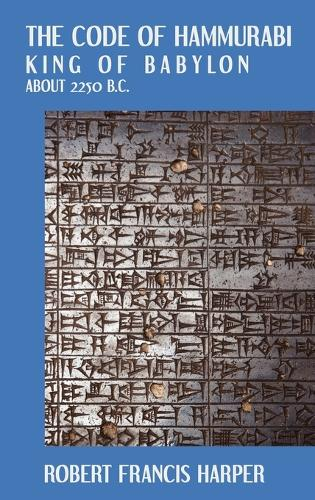 The Code of Hammurabi (Hardback)