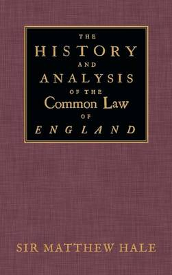 The History and Analysis of the Common Law of England (Hardback)