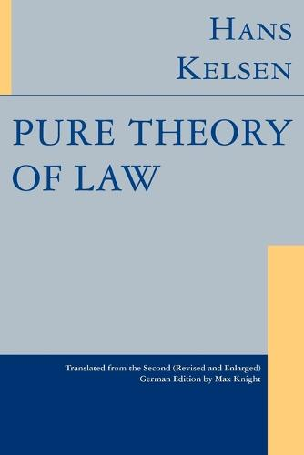 Pure Theory of Law (Paperback)