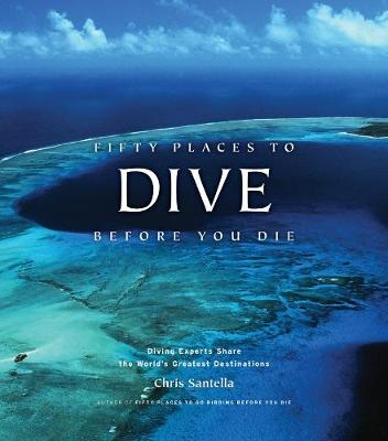 Fifty Places to Dive Before You Die (Hardback)