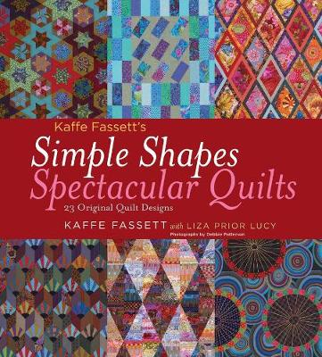 Simple Shapes Spectacular Quilts: 23 Original Quilt Designs (Hardback)