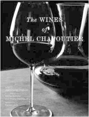 Wines of Michel Chapoutier (Hardback)