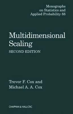 Multidimensional Scaling, Second Edition - Chapman & Hall/CRC Monographs on Statistics & Applied Probability (Hardback)