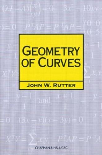Geometry of Curves - Chapman Hall/CRC Mathematics Series (Paperback)