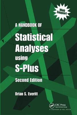 A Handbook of Statistical Analyses Using S-PLUS (Paperback)