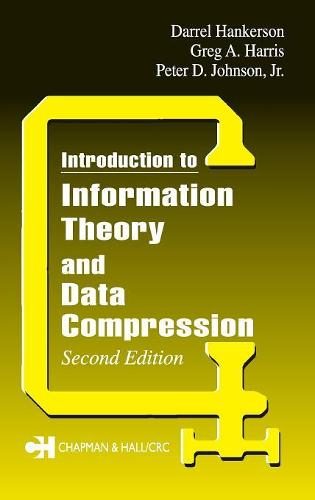 Introduction to Information Theory and Data Compression, Second Edition - Applied Mathematics (Hardback)