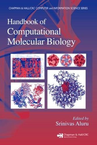 Handbook of Computational Molecular Biology - Chapman & Hall/CRC Computer and Information Science Series (Hardback)