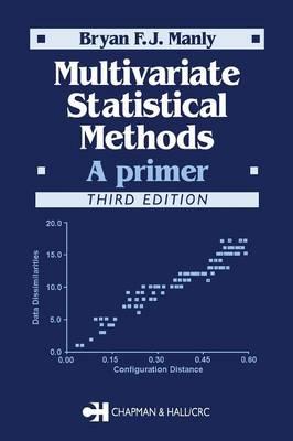 Multivariate Statistical Methods: A Primer, Third Edition (Paperback)