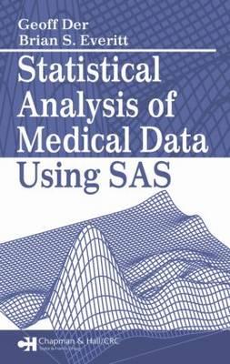 Statistical Analysis of Medical Data Using SAS (Hardback)