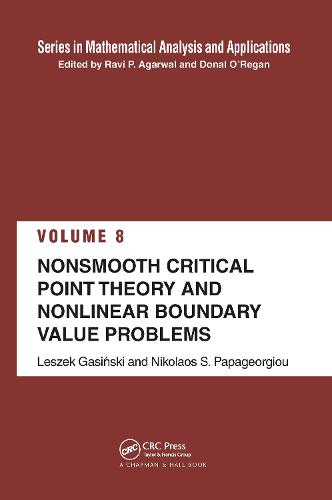 Nonsmooth Critical Point Theory and Nonlinear Boundary Value Problems - Mathematical Analysis and Applications (Hardback)